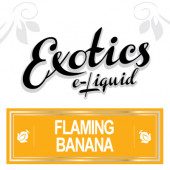 Exotics Flaming Banana e-Liquid